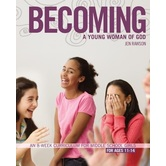 Youth Specialties Series: Becoming a Young Woman of God