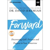 Forward: Discovering Gods Presence & Purpose in Your Tomorrow Video Study, by David Jeremiah, DVD