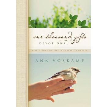 One Thousand Gifts Devotional, by Ann Voskamp