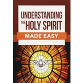 Understanding the Holy Spirit Made Easy, Made Easy Series, by Rose Publishing, Paperback