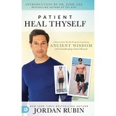 Patient Heal Thyself, by Jordan Rubin, Hardcover