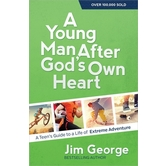 A Young Man After God's Own Heart, Revised Edition, by Jim George, Paperback