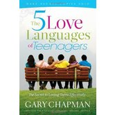The Five Love Languages of Teenagers, by Gary Chapman