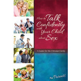 Learning about Sex: How to Talk Confidently with Your Child about Sex: For Parents, by Lenore Buth