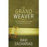 The Grand Weaver, by Ravi Zacharias