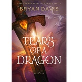 Pre-buy, Tears of a Dragon, Dragons in Our Midst Series, Book 4, by Bryan Davis, Paperback