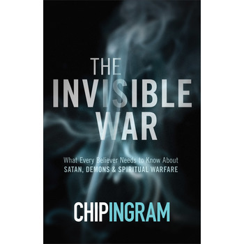 The Invisible War, Updated and Expanded Edition, by Chip Ingram