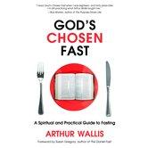 God's Chosen Fast, by Arthur Wallis