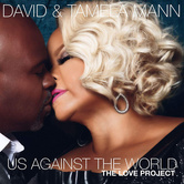 Us Against The World: The Love Project, by David Mann and Tamela Mann, CD