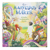 The Marvelous Maker: A Creation and Redemption Parable, by April Graney, Hardcover
