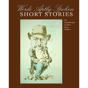 Classical Conversations, Words Aptly Spoken Short Stories Study Guide, 3rd Ed, 264 Pages, Grades 7-9