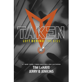 Taken, Left Behind Kids Collection, Book 1, by Tim LaHaye and Jerry Jenkins, Paperback