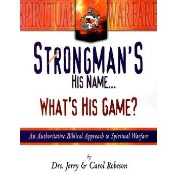 Strongman's His Name What's His Game, by Jerry Robeson and Carol Robeson