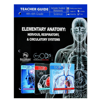 Master Books, Elementary Anatomy: Nervous, Respiratory, Circulatory Systems Teacher Guide, Grades 3-6
