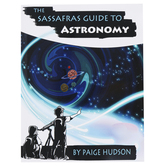 The Sassafras Guide to Astronomy Activity Book, Paperback, Grades K-5