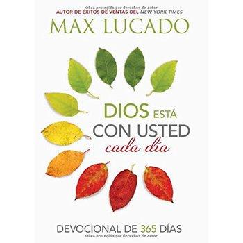Dios Esta Con Usted Cada Dia: Devocional De 365 Dias, by Max Lucado