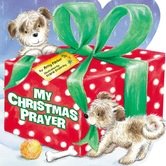 My Christmas Prayer, by Amy Parker and Frank Endersby, Board Book