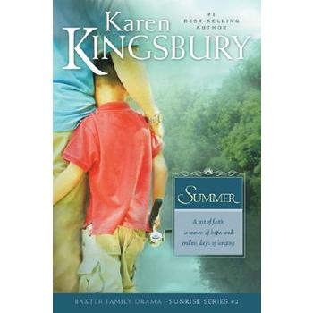 Summer, Sunrise Series, Book 2, by Karen Kingsbury
