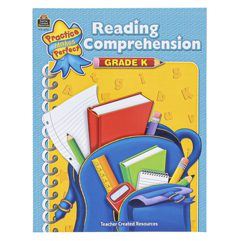 Teacher Created Resources, Reading Comprehension Practice Makes Perfect Workbook, 48 Pages, Grade K