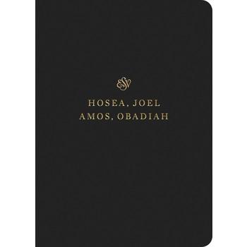 ESV Scripture Journal: Hosea, Joel, Amos, and Obadiah, Paperback, Black