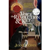The Voice, the Revolution & the Key, The Epic Order Of The Seven, Book 7, by Jenny Cote, Paperback