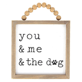 You, Me, & The Dog Wall Plaque, MDF, White & Brown, 11 x 8 1/2 inches
