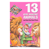 13 Very Amazing Animals and How God Used Them by David C Cook, Paperback, 112 Pages, Grades 1-7
