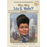 Who Was Ida B. Wells, by Sarah Fabiny, Ted Hammond, and Who HQ, Paperback