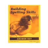 Christian Liberty Press, Building Spelling Skills Book 2 Answer Key, 2nd Ed, Paperback, 40 Pages, Grade 2