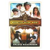 David C. Cook, Beyond the Train Series #2, Whistle Stop West, Arleta Richardson