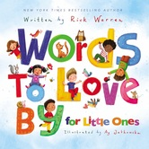 Words to Love By for Little Ones, by Rick Warren and Ag Jatkowska, Board Book