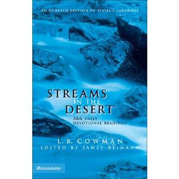 Streams in the Desert: 366 Daily Devotional Readings, by L.B. Cowman and James Reimann