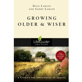 Lifeguide Bible Studies Series: Growing Older & Wiser: 9 Studies for Individuals or Groups