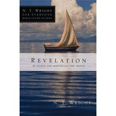 N.T. Wright for Everyone Series: Revelation