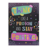 Renewing Minds, Think Like A Proton Motivational Poster, 13 x 19 Inches
