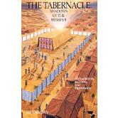 The Tabernacle: Shadows of the Messiah
