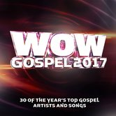 WOW Gospel 2017, by Various Artists, 2 CD Set