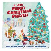 A Very Merry Christmas Prayer, by Bonnie Rickner Jensen & Natalia Moore, Board Book