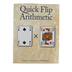 Classical Conversations, Quick Flip Arithmetic Playing with Numbers, Grades K-6