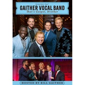Pre-buy, Thats Gospel, Brother, by Gaither Vocal Band, DVD