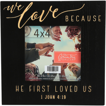 Green Tree Gallery, 1 John 4:19 We Love Photo Frame, Holds 4 x 4 inch Photo, 6 3/4 x 6 1/2 inches