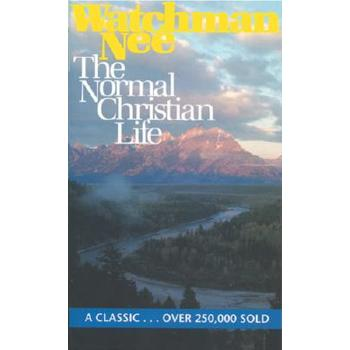 The Normal Christian Life, by Watchman Nee