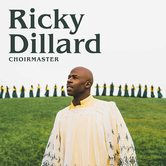 Choirmaster, by Ricky Dillard, CD