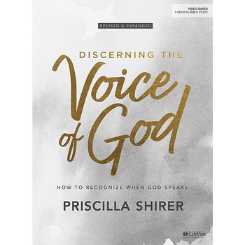 Discerning the Voice of God Bible Study Book: How to Recognize When God Speaks, by Priscilla Shirer