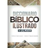 Diccionario Bíblico Ilustrado Holman, by B&H Espanol Editorial Staff, Hardcover