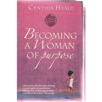 Becoming a Woman of...Series: Becoming a Woman of Purpose