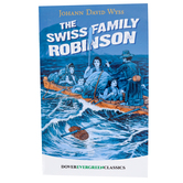The Swiss Family Robinson, by Johann David Wyss, Paperback, 336 Pages, Grades 3-8