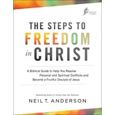 The Steps to Freedom in Christ: Workbook, by Neil T. Anderson