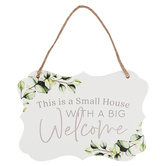 P. Graham Dunn, Small House With A Big Welcome Wall Plaque, Wood, White, 14 x 10 x 1/2 inches