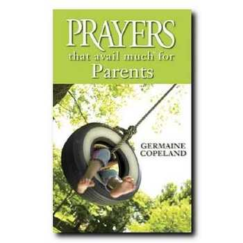 Prayers That Avail Much For Parents